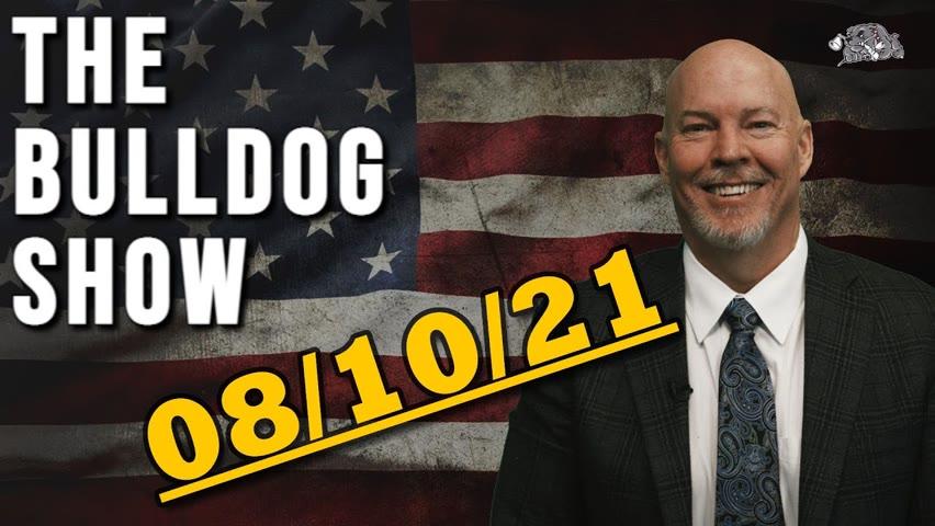 August 10th, 2021   The Bulldog Show