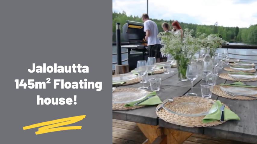 Jalolautta - 145m² Floating house