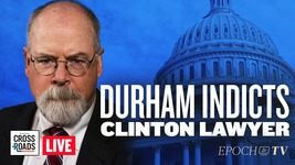 Live Q&A: John Durham Indicts Clinton and DNC Lawyer; Medical Worker Shortage Looms From Mandates