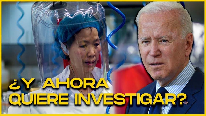 """¿A dónde se dirige la """"nueva"""" investigación de Biden sobre el origen del Covid-19?"""