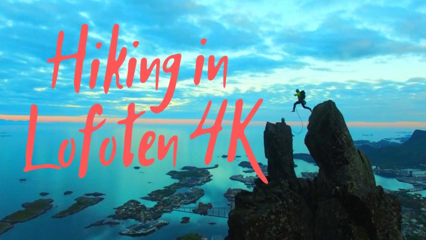 Hiking in Lofoten 4K