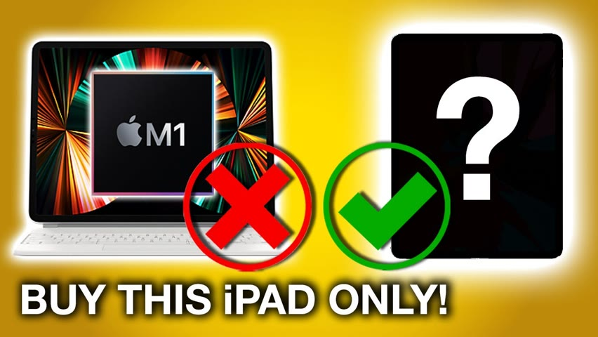 ONLY BUY this iPad instead of the 2021 iPad Pro M1 12.9