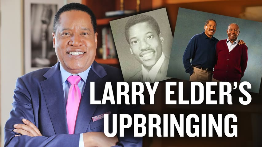 Who Made Larry Elder the Man He Is Today?   Larry Elder 2021-08-14 15:27