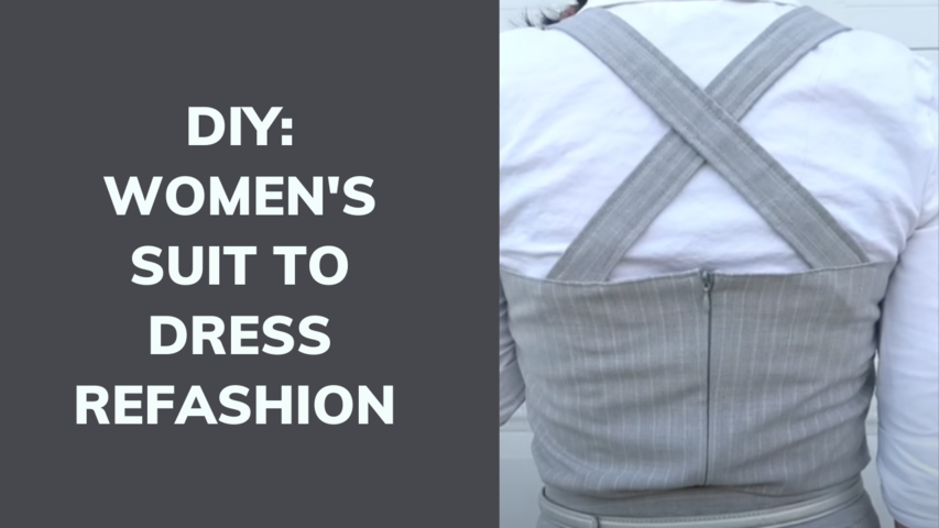 DIY: WOMEN'S SUIT TO DRESS REFASHION || How to refashion old clothes