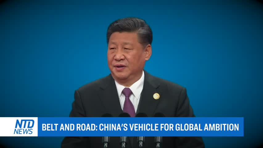 BELT AND ROAD: CHINA'S VEHICLE FOR GLOBAL AMBITION