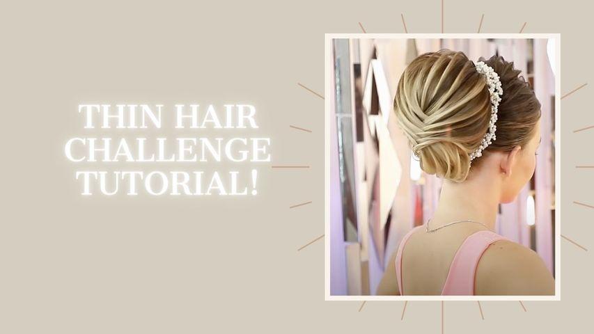 Thin hair challenge tutorial!