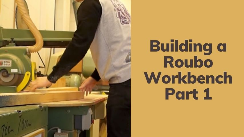 Building a Roubo Workbench   Part 1