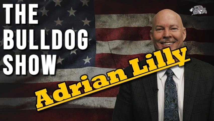 Adrian Lilly RIP   The Bulldog Show