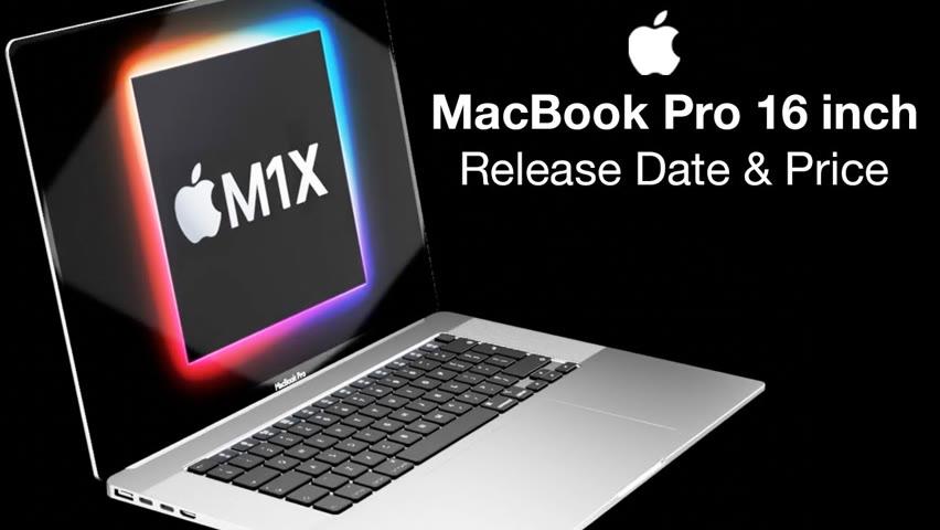 Apple M1X MacBook Pro 16 inch Release Date and Price – WWDC 16 inch MacBook Pro Launch?