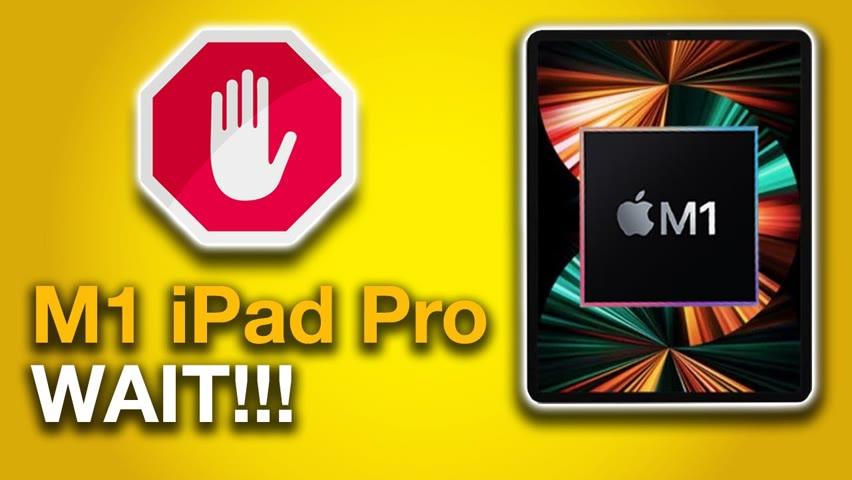iPad Pro M1 - Stop & Consider this....