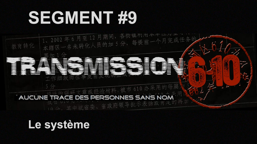 Transmission 6-10 FR - Segment 09 : Le système
