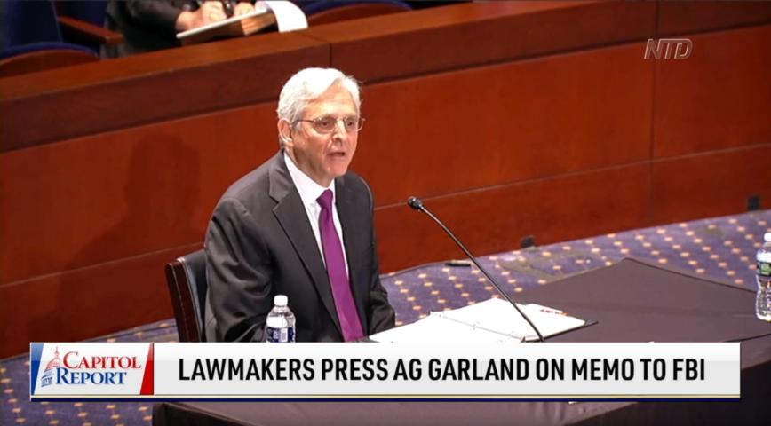 Lawmakers Press Merrick Garland on Memo to FBI