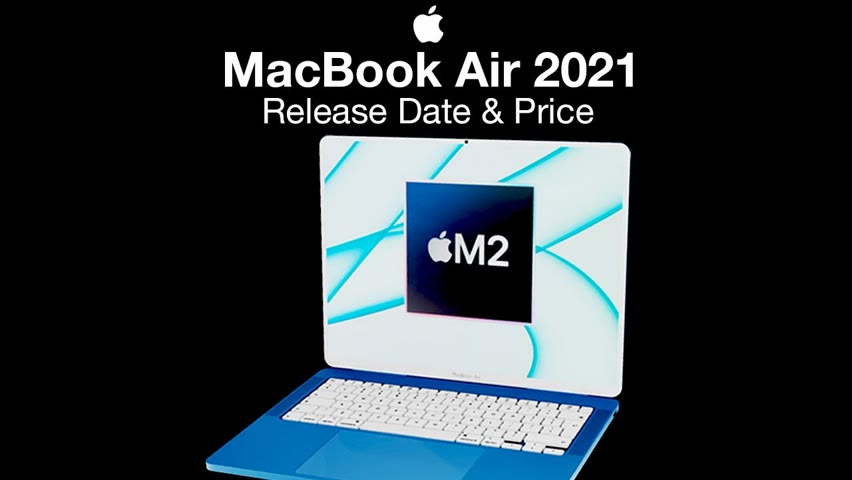 Apple MacBook Air 2021 Release Date and Price – XDR Liquid Retina Display Coming?