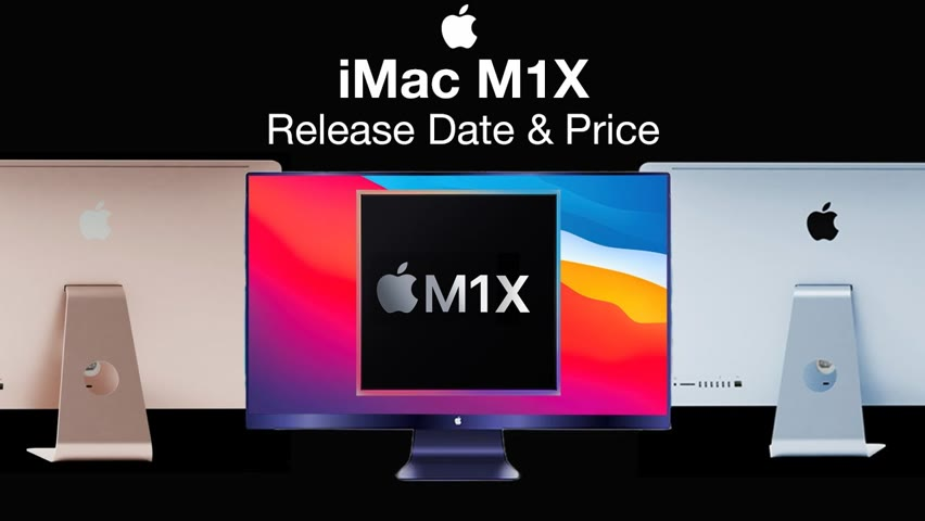 Apple M1X iMac Release Date and Price – Available in 2021?