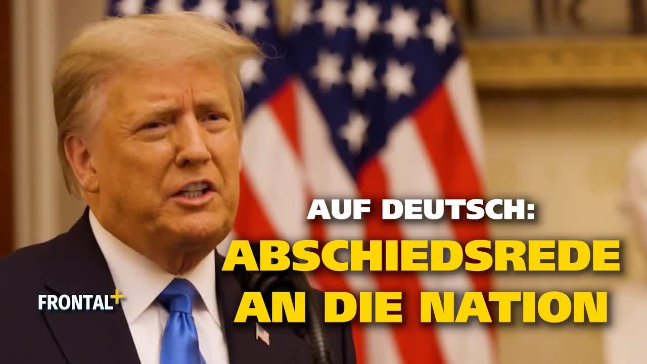 Auf Deutsch: Trumps Abschiedsrede aus dem Weißen Haus