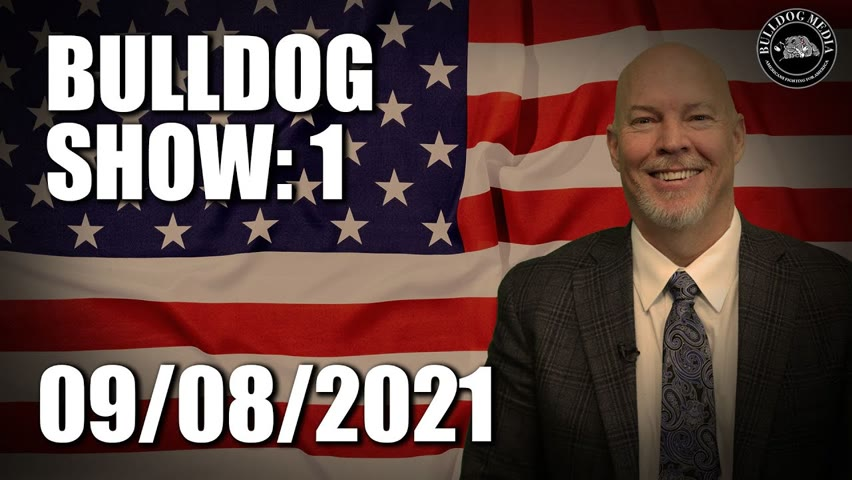 Bulldog Show 1   September 8, 2021