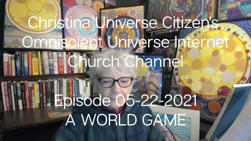 Cuc Ouic Channel Ep 05-22-2021 A World Game-1