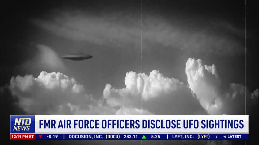 Former Air Force Officers Disclose UFO Sightings