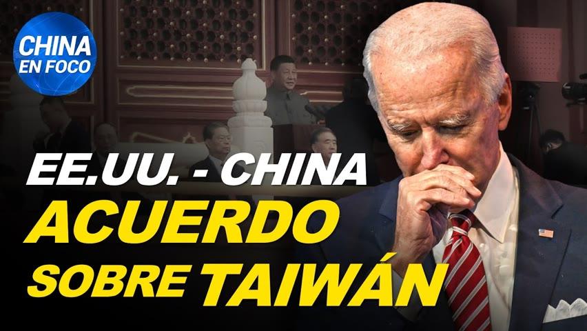"Biden anuncia ""acuerdo sobre Taiwán"" con China. Denunciante confiesa torturas a presos chinos"