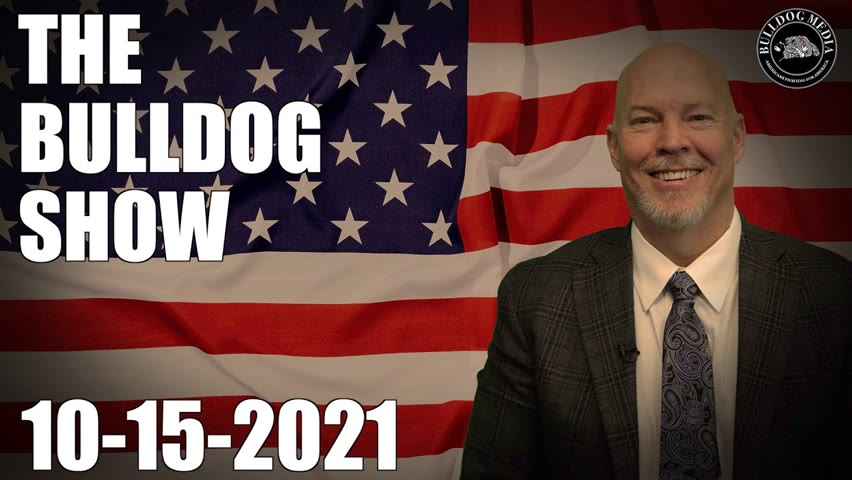 The Bulldog Show | October 15, 2021