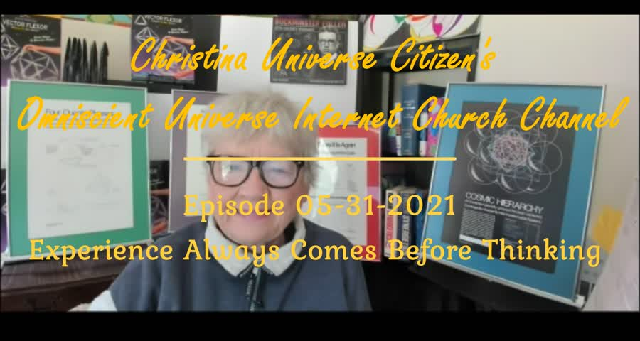 Cuc Ouic Channel Ep 05-31-2021 Experience Always Comes Before Thinking-1