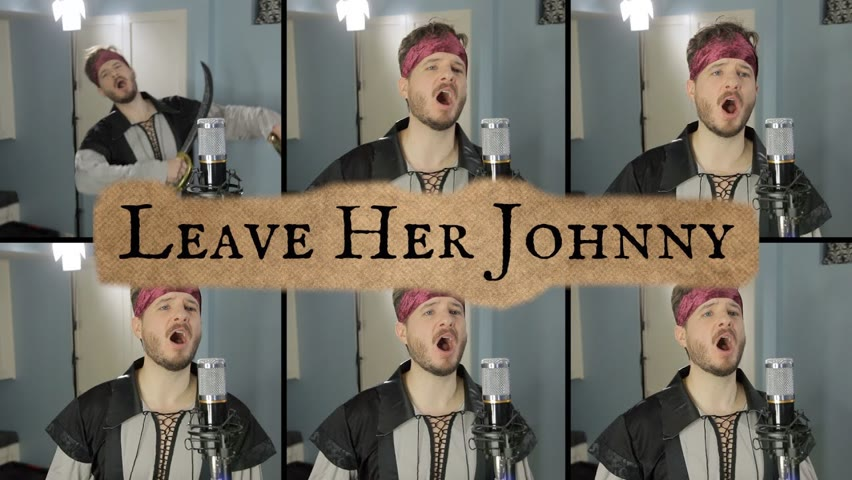 Leave Her Johnny Sea Shanty (ACAPELLA) - Jared Halley