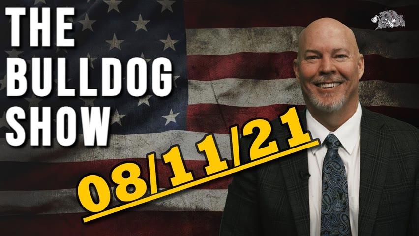 August 11th, 2021   The Bulldog Show