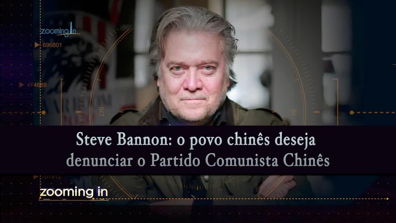 Steve Bannon: o povo chinês deseja denunciar o Partido Comunista Chinês