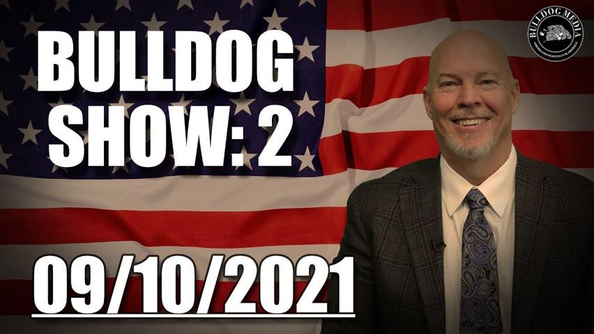 Bulldog Show 2   September 10, 2021