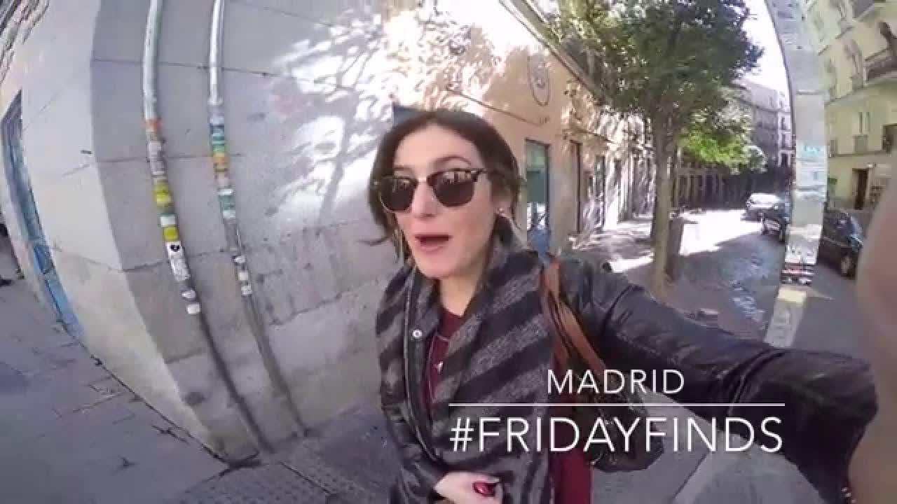 Madrid #FridayFinds
