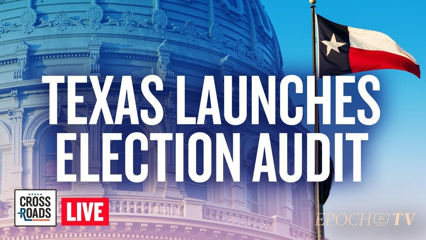 Live Q&A: Texas Conducting Audit of 2020 Election; Arkansas Moves to Recognize Antibodies