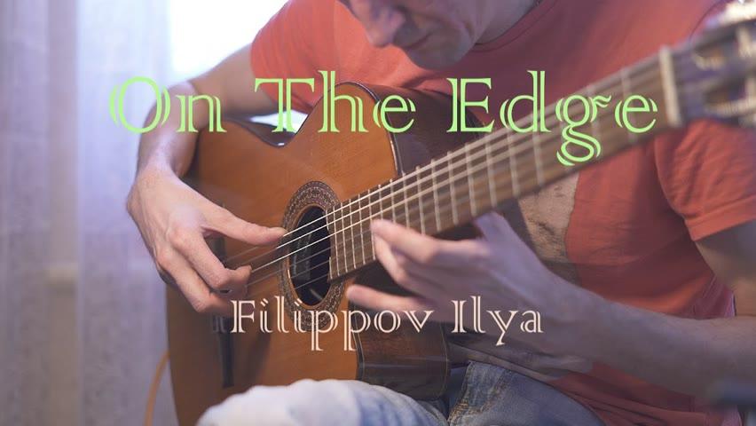 On The Edge | Guitar Filippov Ilya