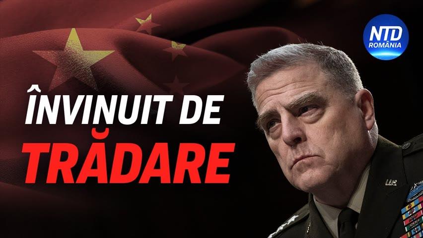 Șeful Statului Major al armatei SUA, învinuit de trădare | NTD România