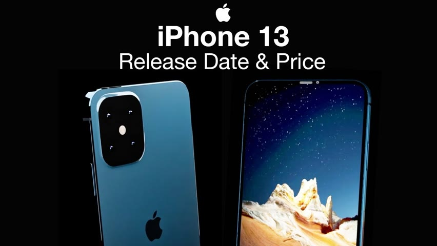 iPhone 13 Release Date and Price – iPhone 13 Notch to be Smaller!