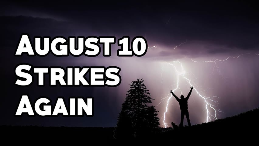 The Curse of August 10th   2 Damaging Storms 365 Days Apart