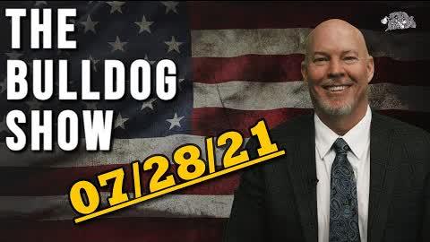 July 28th, 2021   The Bulldog Show
