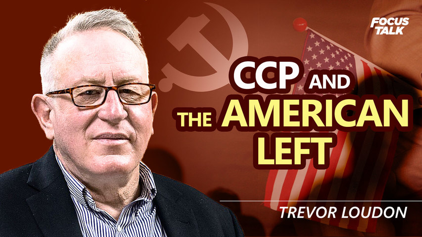 Trevor Loudon: The Alliance between the CCP and the American Left