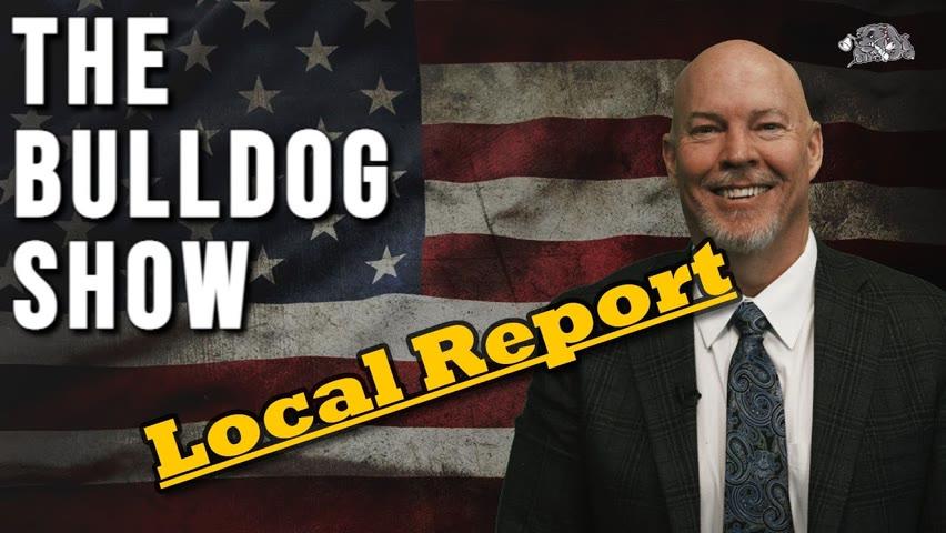 Local Report   The Bulldog Show
