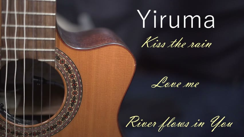 Three of the most beautiful compositions of Yiruma on the guitar | New sound quality