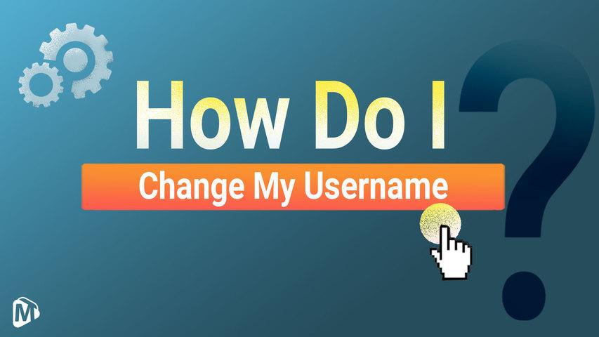 How do I change my username?__English | Youmaker Help Center | New User