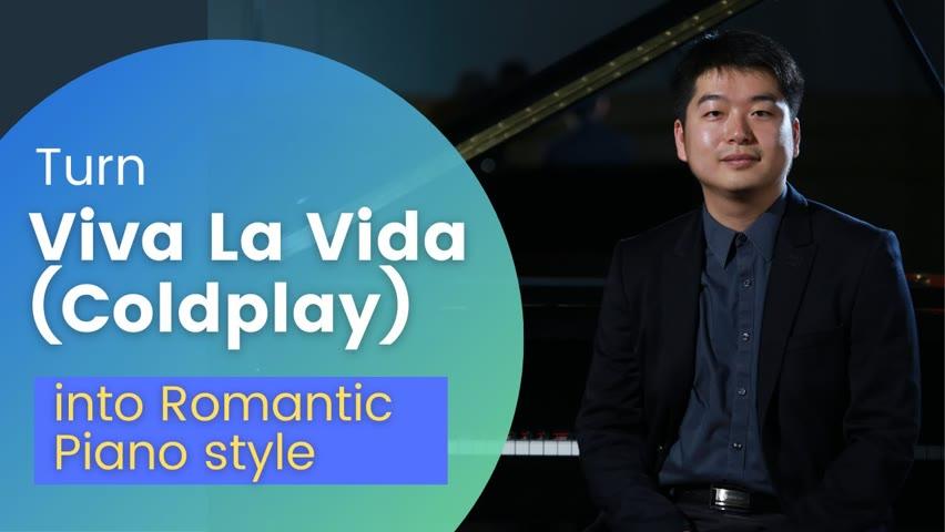 Tony Chen - Viva La Vida (Coldplay) - What if I play it in Romantic Piano style?