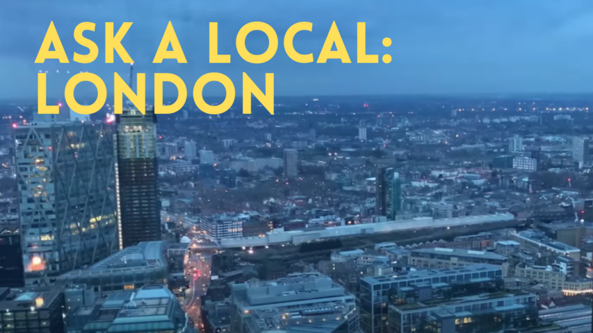 Ask a Local: London