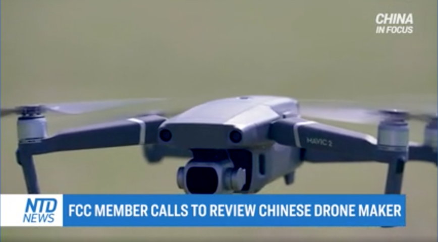 FCC Member Calls for Review of Chinese Drone Maker