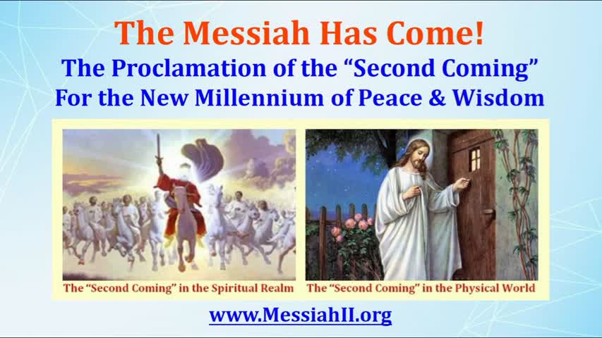 """The Messiah has come with the Proclamation of the """"Second Coming"""" for the New Millennium"""