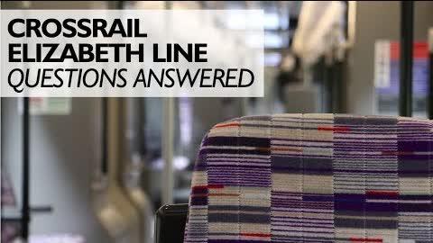 Crossrail Elizabeth Line Questions