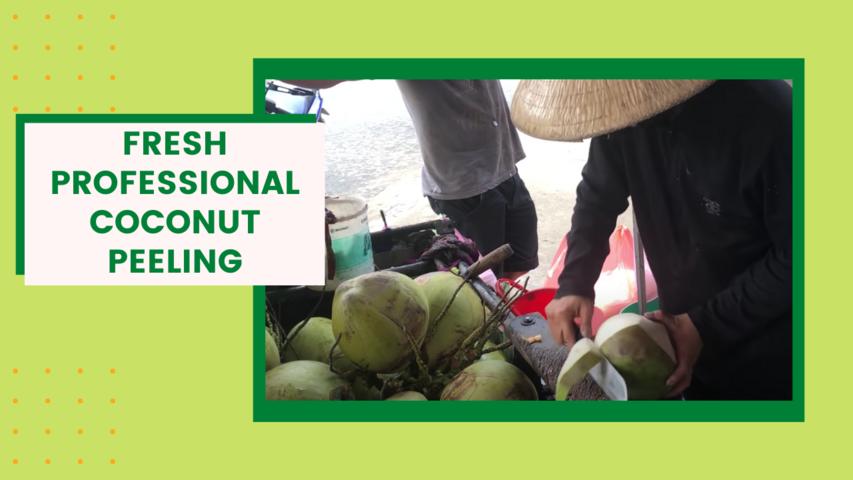 Fresh Professional Coconut Peeling