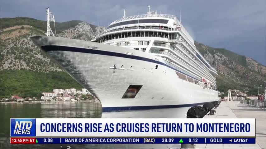 Concerns Rise as Cruises Return to Montenegro