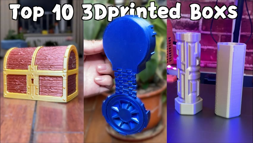 Top 10 3D Printed Boxes - Fun and Useful!2021