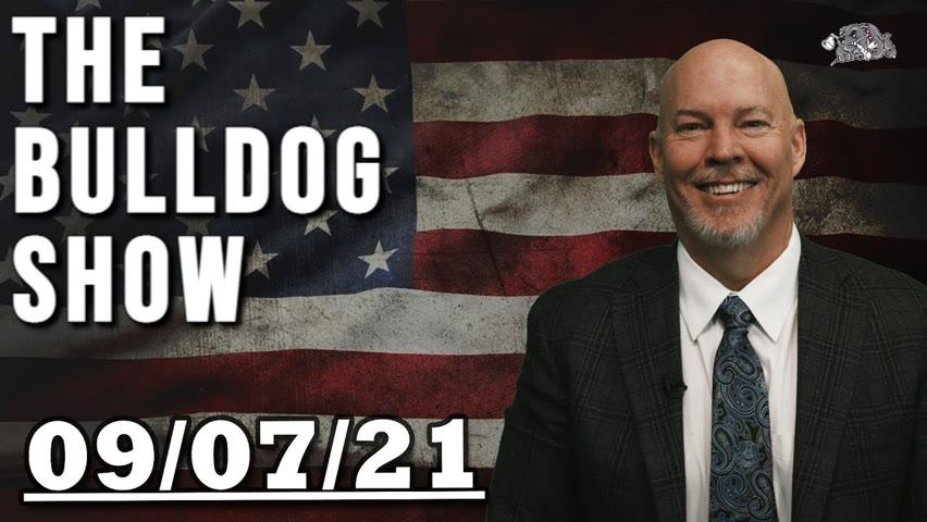 September 7th, 2021   The Bulldog Show