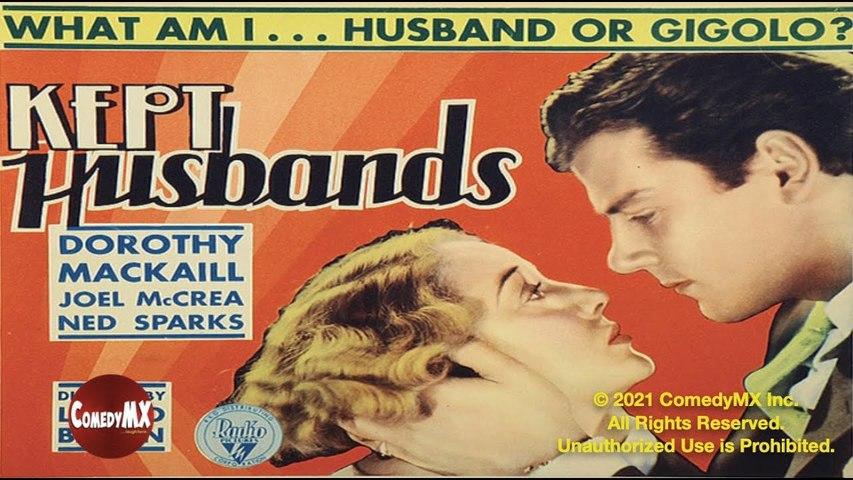 Kept Husbands (1931) HD, Clara Kimball Young, Joel McCrea, Dorothy Mackaill
